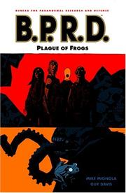 Cover of: B.P.R.D. Volume 3: Plague of Frogs