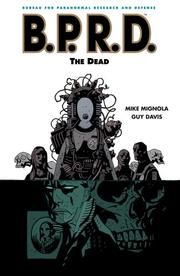 Cover of: B.P.R.D. Volume 4: The Dead