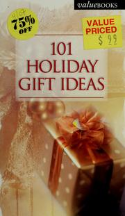 Cover of: 101 Holiday Gift Ideas (Valuebooks)