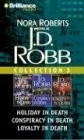 Cover of: J.D. Robb Collection 3: Holiday in Death, Conspiracy in Death, and Loyalty in Death (In Death)