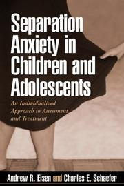 Cover of: Separation Anxiety in Children and Adolescents
