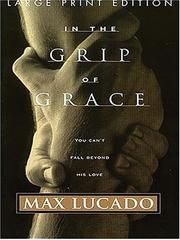 Cover of: In the Grip of Grace (Walker Large Print Books)