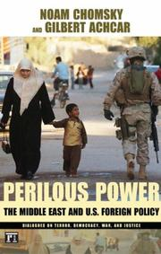 Cover of: Perilous Power: The Middle East & U.S. Foreign Policy: Dialogues on Terror, Democracy, War, and Justice