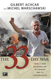 Cover of: The 33-Day War: Israel's War on Hezbollah in Lebanon and Its Consequences