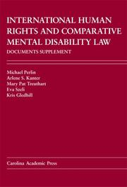 Cover of: International Human Rights And Comparative Mental Disability Law Documents Supplement