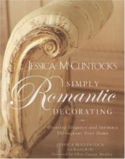 Cover of: Jessica McClintock's Simply Romantic Decorating
