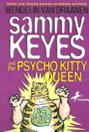 Cover of: Sammy Keyes And the Psycho Kitty Queen