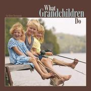 Cover of: What Grandchildren Do