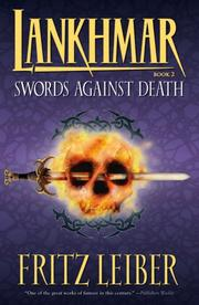 Cover of: Lankhmar Book 2: Swords Against Death (The Adventures of Fafhrd and the Grey Mouser)