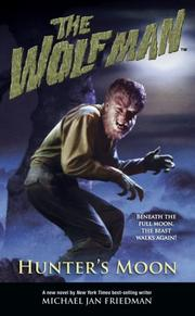 Cover of: The Wolf Man: Hunter's Moon