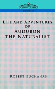 Cover of: Life and Adventures of Audubon the Naturalist