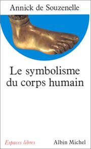 Cover of: Le Symbolisme du corps humain