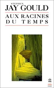 Cover of: Aux racines du temps