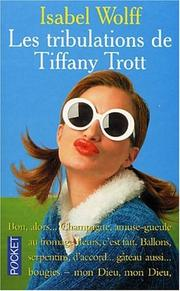 Cover of: Les Tribulations de Tiffany Trott