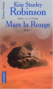 Cover of: Mars la rouge, tome 1
