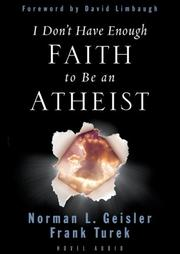 Cover of: I Don't Have Enough Faith to Be an Atheist