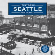 Cover of: Historic Seattle (2008) Calendar