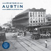 Cover of: Historic Austin (2008) Calendar