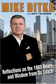 Cover of: Mike Ditka: Reflections on the 1985 Bears and Wisdom from Da Coach