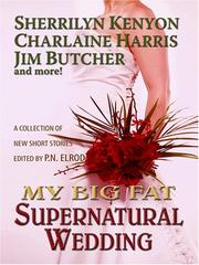 Cover of: My Big Fat Supernatural Wedding