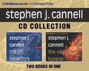 Cover of: Stephen J. Cannell CD Collection: The Tin Collectors, The Viking Funeral