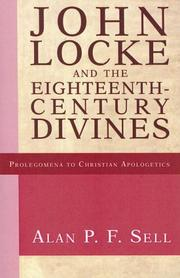 Cover of: John Locke and the Eighteenth-Century Divines (Prolegomena to Christian Apologetics)