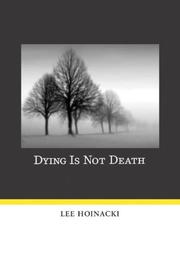 Cover of: Dying Is Not Death