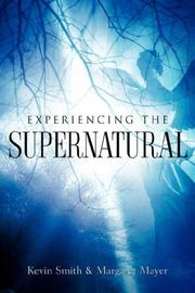 Cover of: Experiencing the Supernatural
