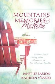 Cover of: Mountains, Memories, and Mistletoe