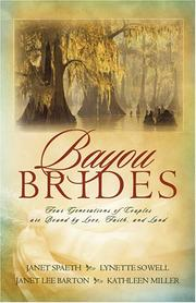 Cover of: Bayou Brides: Capucine, Home to My Heart/Joie de Vivre/ Language of Love/Dreams of Home (Inspirational Romance Collection)