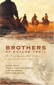 Cover of: Brothers of the Outlaw Trail: The Peacemaker/A Gamble on Love/Outlaw Sheriff/Reuben's Atonement (Heartsong Novella Collection)