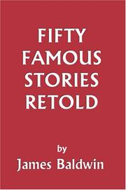 Cover of: Fifty Famous Stories Retold (Yesterday's Classics)