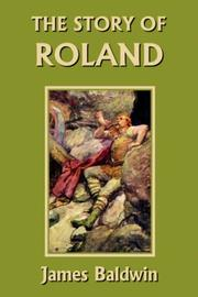 Cover of: The Story of Roland  (Yesterday's Classics)