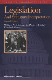 Cover of: Legislation and Statutory Interpretation, 2nd ed. (Concepts and Insights)