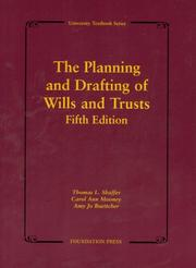 Cover of: The Planning and Drafting of Wills and Trusts (University Textbook)