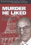 Cover of: Murder he liked