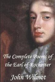 Cover of: The Complete Poems of John Wilmot, the Earl of Rochester
