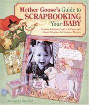 Cover of: Mother Goose's Guide to Scrapbooking Your Baby