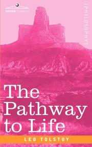 Cover of: THE PATHWAY TO LIFE