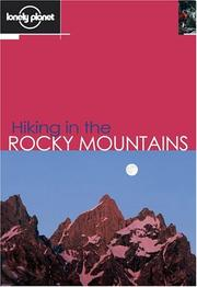 Cover of: Lonely Planet Hiking in the Rocky Mountains