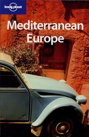 Cover of: Lonely Planet Mediterranean Europe