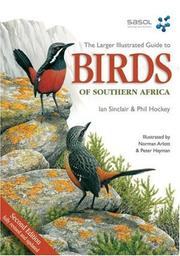Cover of: Larger Illustrated Guide to Birds of Southern Africa
