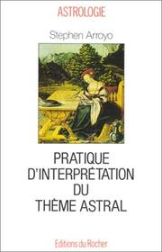 Cover of: Pratique d'interprétation du thème astral