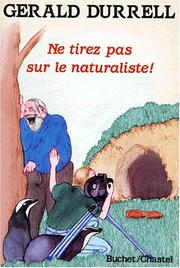 Cover of: Ne tirez pas sur le naturaliste