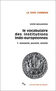 Cover of: Le vocabulaire des institutions indo-européennes, tome 1