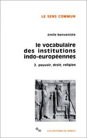 Cover of: Le vocabulaire des institutions indo-européennes, tome 2