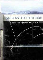 Cover of: Gardens of the Future