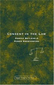 Cover of: Consent in the Law (Legal Theory Today)