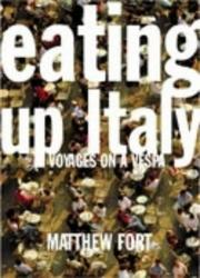 Cover of: Eating Up Italy