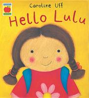 Cover of: Hello Lulu (Little Orchard Storybook)